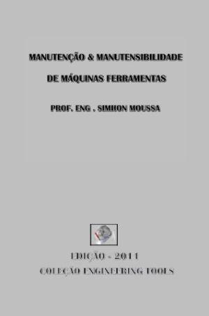 Manutençao E Manutensibilidade De Maquinas