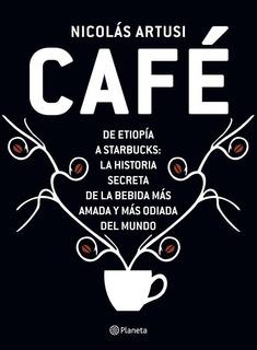 Libro Café - Nicolás Artusi - Editorial Planeta
