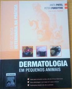 Livro De Veterinária - Dermatologia Em Pequenos Animais