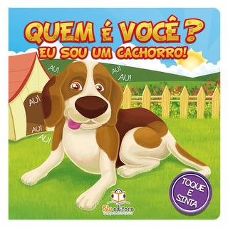 Livro Infantil Blu Editora Quem É Você? Eu Sou Um Cachorro!