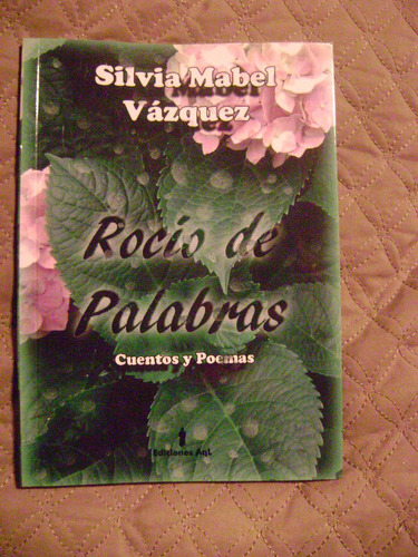 Rocio De Palabras  Cuentos Y Poemas