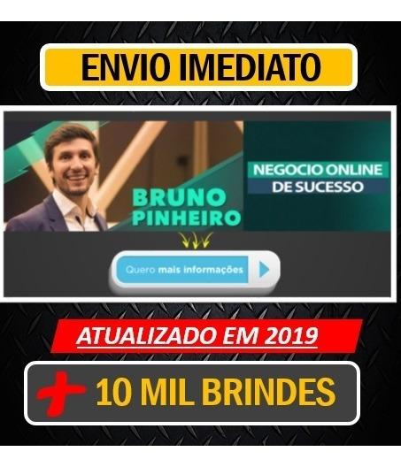 Negocio Online De Sucesso 2019 - Bruno Pinheiro + Brindes