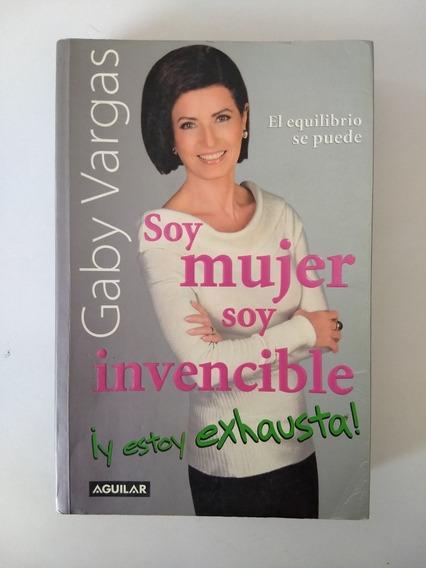 Soy Mujer Soy Invencible ¡ Y Estoy Exhausta! [ Vargas ]