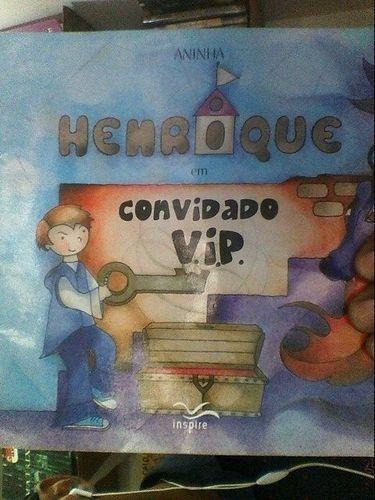 Livro Henrique Em Convidado Vip Ana Paula A A Oliveira