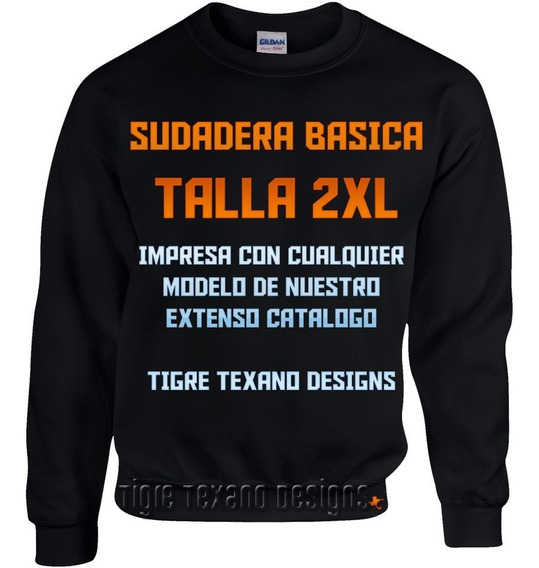 Sudadera Básica 2xl Cualquier Modelo Catálogo Tigre Texano D