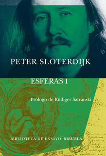Esferas 1 - Burbujas, Peter Sloterdijk, Siruela