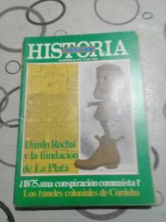 Todo Es Historia 102 Dardo Rocha Y La Fundacion De La Plata