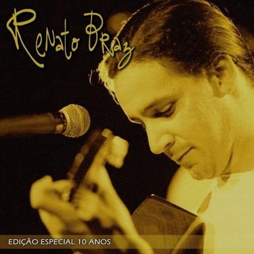 Cd Renato Braz - Edição Especial 10 Anos (2006)