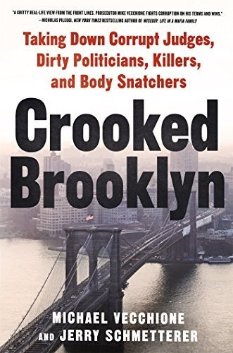 Crooke Brooklyn Derribando Jueces Corruptos Politicos Asesi