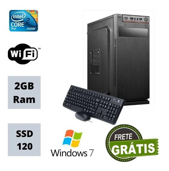 Cpu Nova Core 2 Duo 2gb Ram Ssd 120gb Win7 _ Brinde / Frete