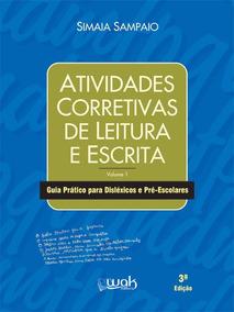 Atividades Corretivas De Leitura E Escrita - Volume 1