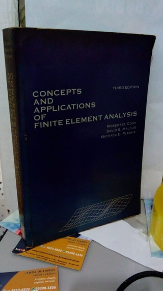 Concepts And Applications Of Finite Element Analysis Third E