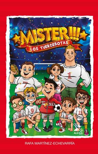 Imagen 1 de 5 de Los Tuercebotas - Rafael Martínez-echevarría Castillo