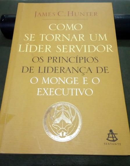 Livro Como Se Tornar Um Líder Servidor
