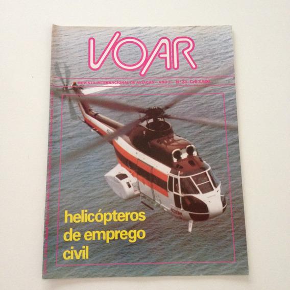 Revista Internacional De Aviação Voar Helicópteros N°33