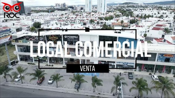 Oportunidad, Local Comercial En Venta, En La Entrada A Juriquilla, Queretaro