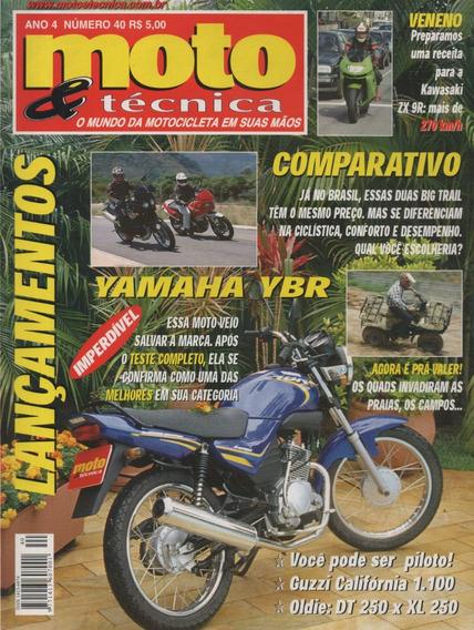 Moto & Técnica N°40 Yamaha Ybr 125 Ninja Zx-9r Dt 250 Xl 250