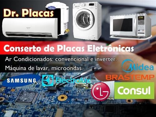 Conserto De Placas: Ar Condicionado, Lavadoras, Microondas.