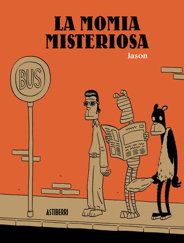 Imagen 1 de 3 de La Momia Misteriosa, Jason, Astiberri