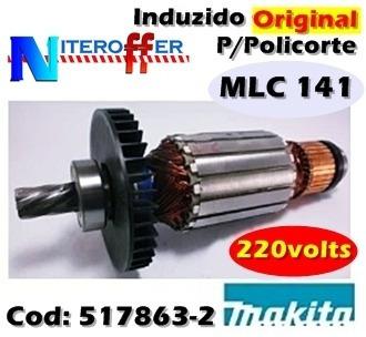 Induzido Original P/policorte Mlc 141 220v Makita
