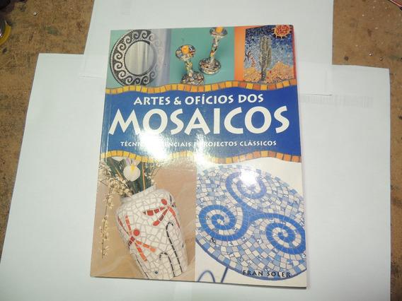 Artes E Oficios Dos Mosaicos