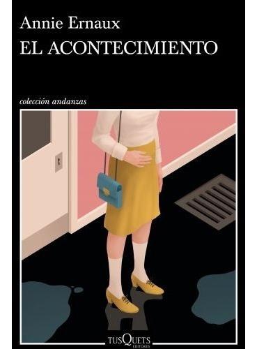 El Acontecimiento - Annie Ernaux