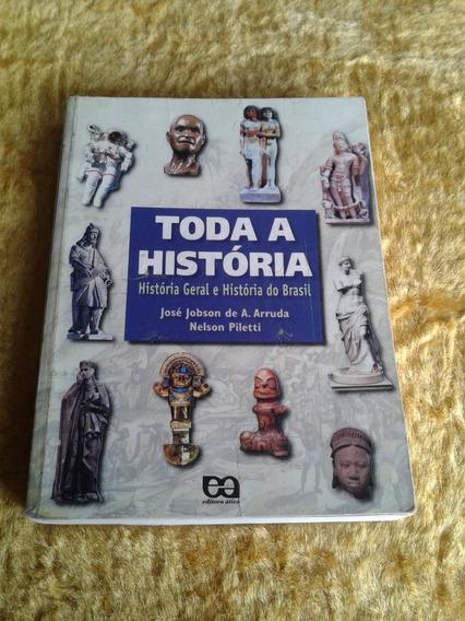 História Geral E Do Brasil ( Toda A História )