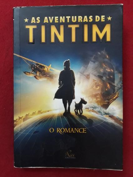Livro: As Aventuras De Tintim - O Romance - Alex Irvine