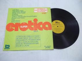 Lp Vinil - Super Erótica Vol 2 - Pop Rock Internacional