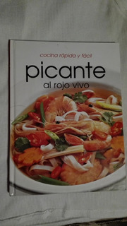 Libro Cocina Rápda Y Fácil Picante Al Rojo Vivo.