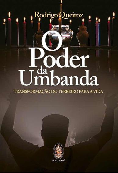Livro - O Poder Da Umbanda - Rodrigo Queiroz