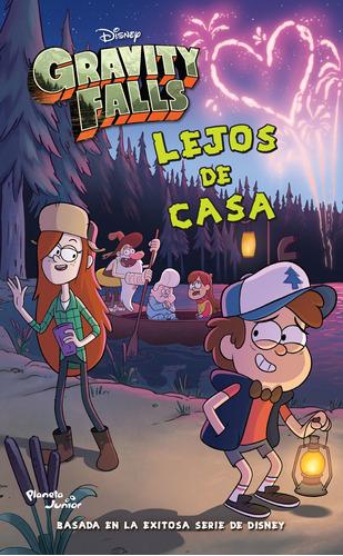 Imagen 1 de 3 de Gravity Falls. Lejos De Casa De Disney - Planeta Junior
