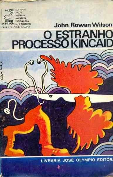 Livro O Estranho Processo Kincaid John Rowan Wilson