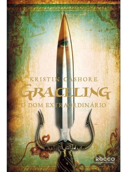 Graceling - O Dom Extraordinário - Kristin Cashore 285