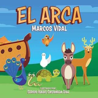 El Arca- Marcos Vidal