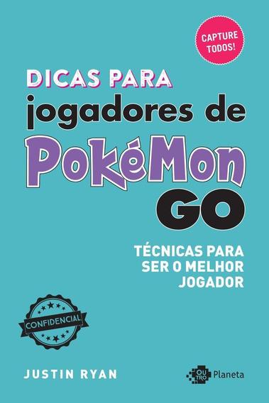 Dicas Para Jogadores De Pokémon Go