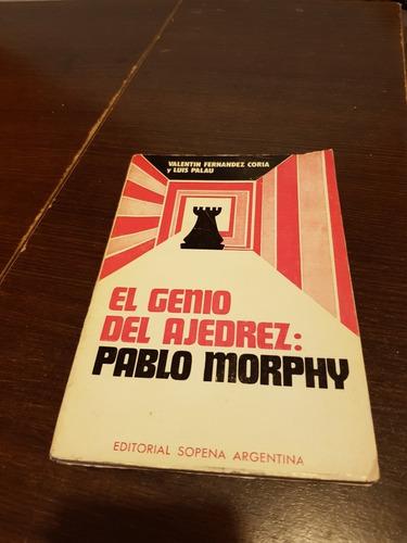 Imagen 1 de 1 de Libro El Genio Del Ajedrez Del Ajedrez: Pablo Morphy