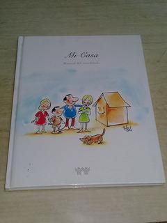 Mi Casa, Manual Del Acreditado, Infonavit 1999