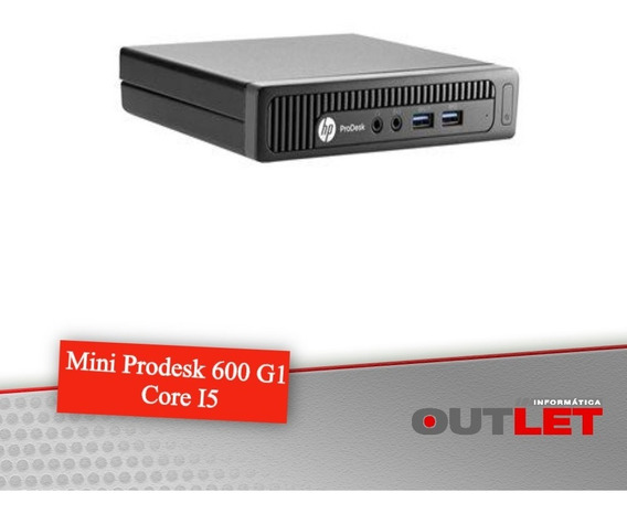 Mini Pc Hp Prodesk 600 G1 Intel® Core I5-4590t 2.00ghz 4gb