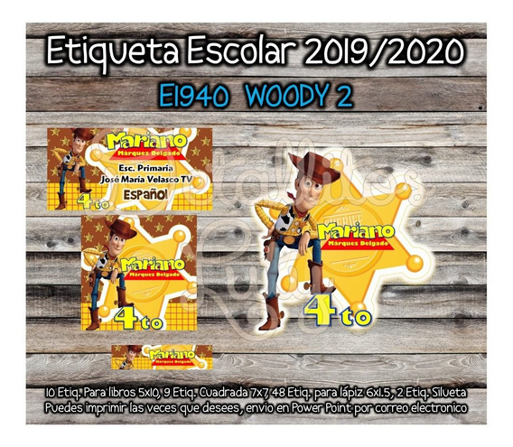 Kit Imprimible Etiqueta Escolar E1940 Woody Toy Story 2