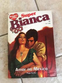 Livro De Romance Super Bianca Número 12 Amor No México