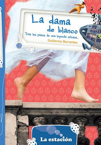 La Dama De Blanco - La Estación - Mandioca
