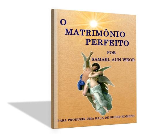 Imagem 1 de 6 de O Matrimônio Perfeito