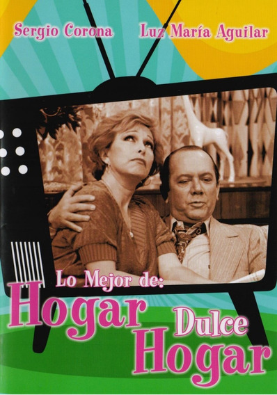 Lo Mejor De Hogar Dulce Hogar Sergio Corona Dvd