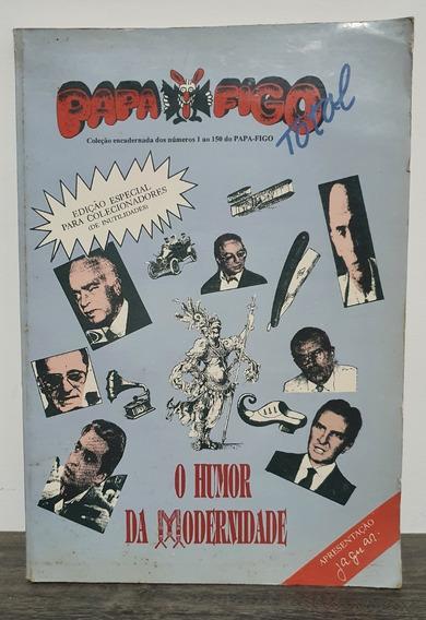 Papa-figo Total - O Humor Da Modernidade - 1990 -autografado