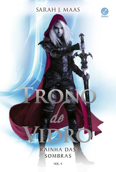 Trono De Vidro - Rainha Das Sombras - Vol. 4