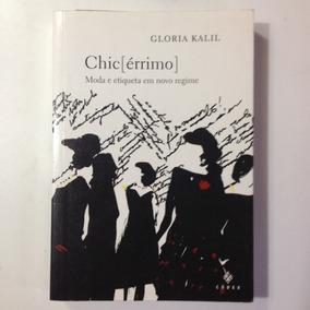 Chic Érrimo Livro Glória Kalil - Etiqueta.