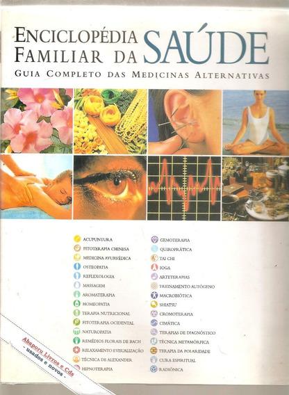 Enciclopédia Familiar Da Saúde - Medicina Alternativa