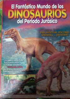 El Fantastico Mundo De Los Dinosaurios Del Periodo Jurasico