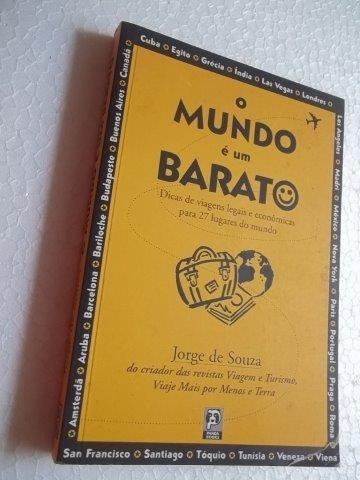 * O Mundo É Um Barato - Jorge De Souza - Livro